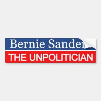 Bernie Sanders the Unpolitician Bumper Sticker