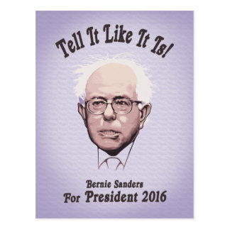 Bernie - Tell It Like It Is Postcard