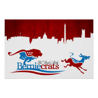 Berniecrats - DNC on the run! Poster