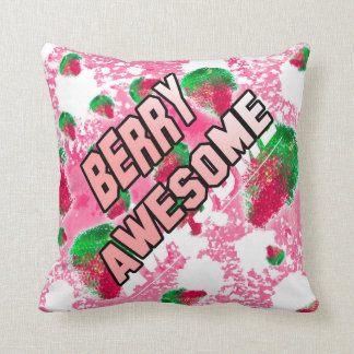 Berry awesome Fun fruity pink Cushion