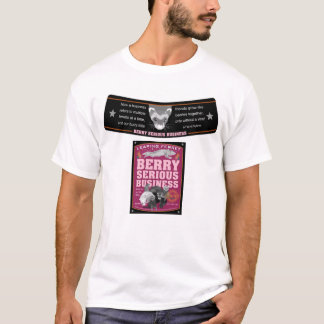 Berry Serious Business beer label T-Shirt