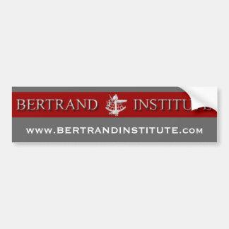 Bertrand Insititute Bumper Sticker