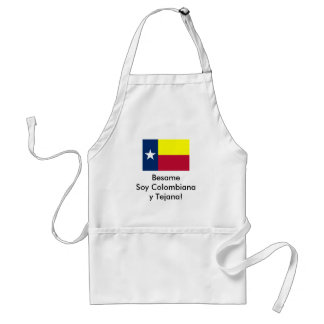 Besame Soy Colombiana y Tejana! Standard Apron