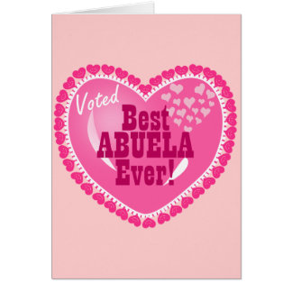 Best ABUELA Ever Card