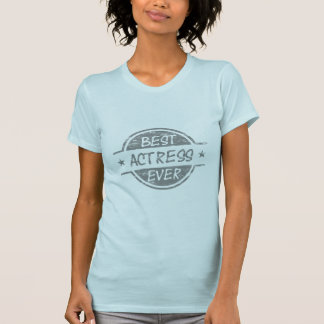 Best Actress Ever Gray.png T Shirt