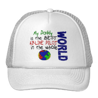 Best Airline Pilot In World 2 (Daddy) Cap