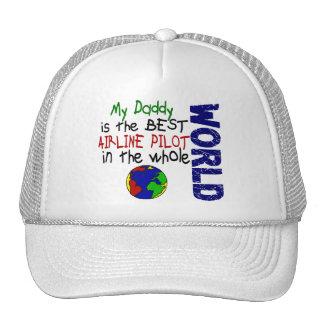 Best Airline Pilot In World 2 Daddy Hat