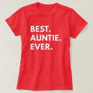 Best. Auntie. Ever. (Women's T-Shirt) T-Shirt