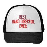 Best. Band Director. Ever. Trucker Hat