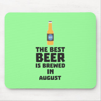 Best Beer is brewed in August Zw06j Mouse Pad