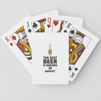 Best Beer is brewed in August Zw06j Playing Cards
