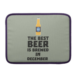 Best Beer is brewed in December Zfq4u MacBook Sleeve