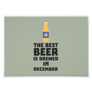 Best Beer is brewed in December Zfq4u Photo Print