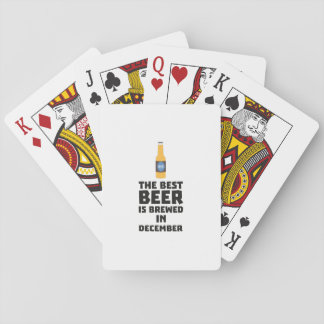 Best Beer is brewed in December Zfq4u Playing Cards