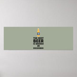 Best Beer is brewed in December Zfq4u Poster