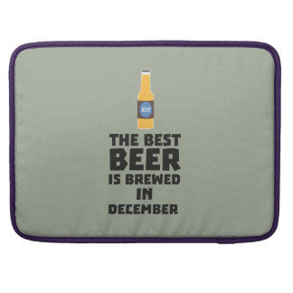 Best Beer is brewed in December Zfq4u Sleeve For MacBooks