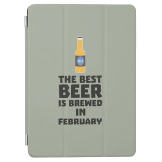 Best Beer is brewed in February Z4i8g iPad Air Cover