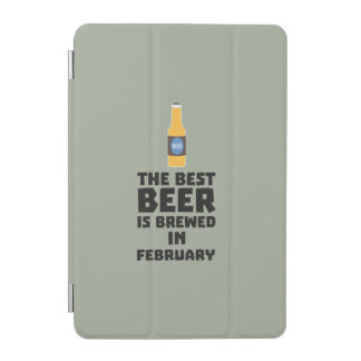 Best Beer is brewed in February Z4i8g iPad Mini Cover