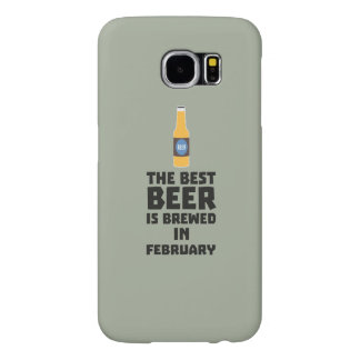 Best Beer is brewed in February Z4i8g Samsung Galaxy S6 Cases