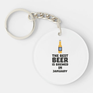 Best Beer is brewed in January Zxe8k Single-Sided Round Acrylic Key Ring