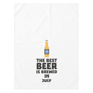 Best Beer is brewed in July Z4kf3 Tablecloth