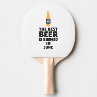 Best Beer is brewed in June Z1u77 Ping Pong Paddle