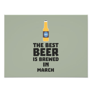 Best Beer is brewed in March Zp9fl Photo Art