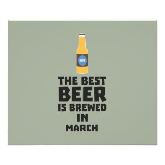 Best Beer is brewed in March Zp9fl Photograph
