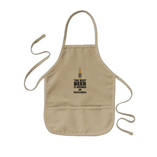 Best Beer is brewed in November Zk446 Kids Apron