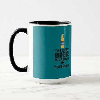 Best Beer is brewed in November Zk446 Mug