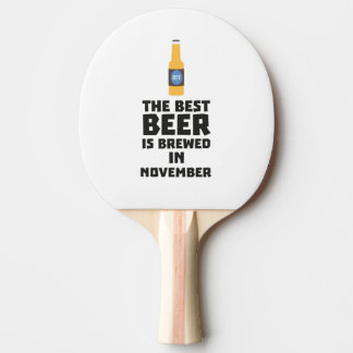 Best Beer is brewed in November Zk446 Ping Pong Paddle
