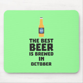 Best Beer is brewed in October Z5k5z Mouse Pad