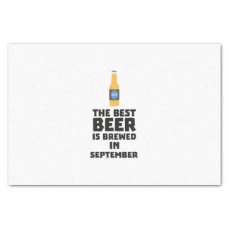 Best Beer is brewed in September Z40jz Tissue Paper