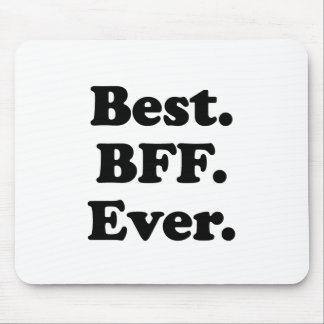 Best BFF Ever Mouse Pad
