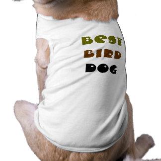 Best Bird Dog Doggie Tee Shirt