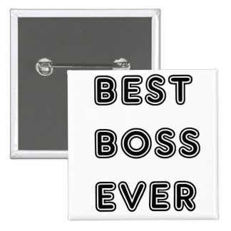 Best Boss Ever 15 Cm Square Badge