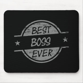 Best Boss Ever Gray Mousepad