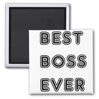 Best Boss Ever Fridge Magnets