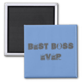 Best boss Ever magnet