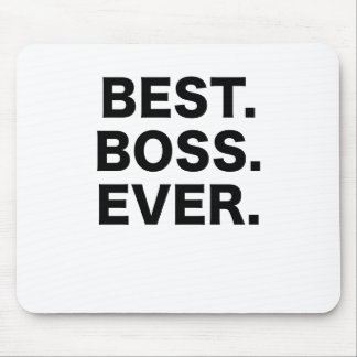 Best Boss Ever Mouse Pad