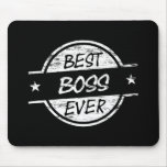 Best Boss Ever White Mouse Pads