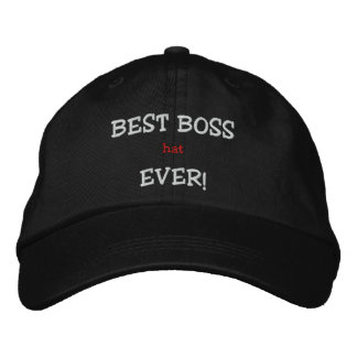 BEST BOSS (hat) EVER! Embroidered Hat