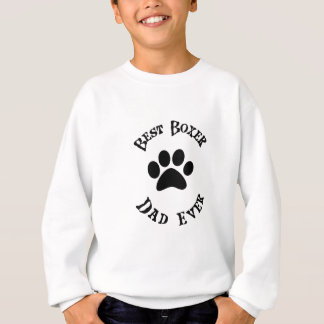 Best Boxer Dad Ever Sweatshirt