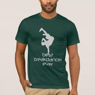Best Breakdancer Ever T-Shirt