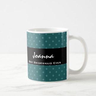 Best Bridesmaid Ever Teal Polka Dot Gift Set Basic White Mug