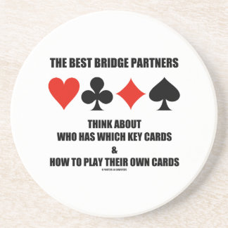 Best Bridge Partners Think About Who Has Which Key Beverage Coasters