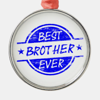 Best Brother Ever Blue Silver-Colored Round Decoration
