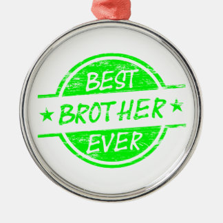 Best Brother Ever Green Silver-Colored Round Decoration