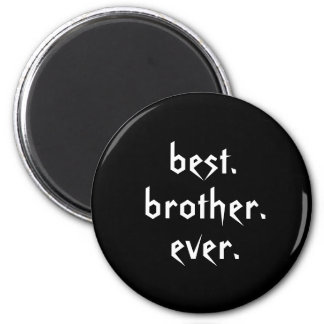 Best Brother Ever Magnet in Black