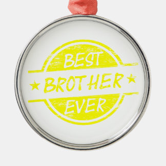 Best Brother Ever Yellow Silver-Colored Round Decoration